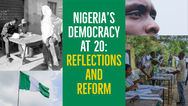 Nigeria S Democracy At 20 Reflections And Reform National Endowment For Democracy